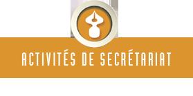 Activités de secrétariat